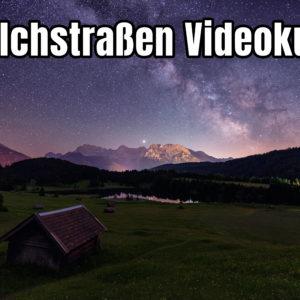 Videokurs Milchstraße fotografieren